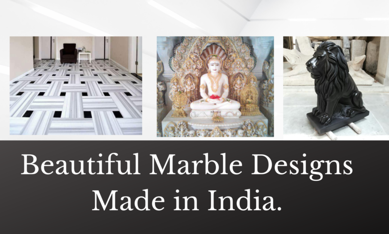 Beautiful Marble Designs Made in India.